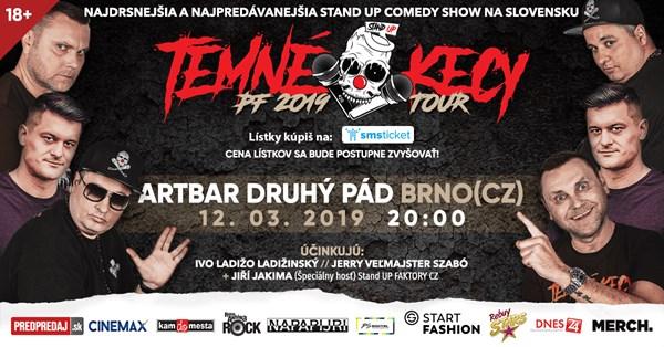 788102a77 Stand-UP Temné Kecy PF 2019 Tour, Brno – vstupenky na 12.3.2019 ...